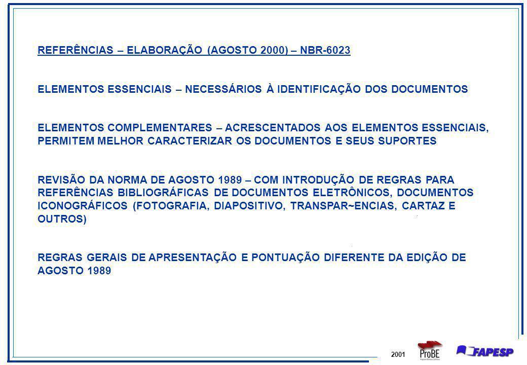REFERÊNCIAS – ELABORAÇÃO (AGOSTO 2000) – NBR-6023