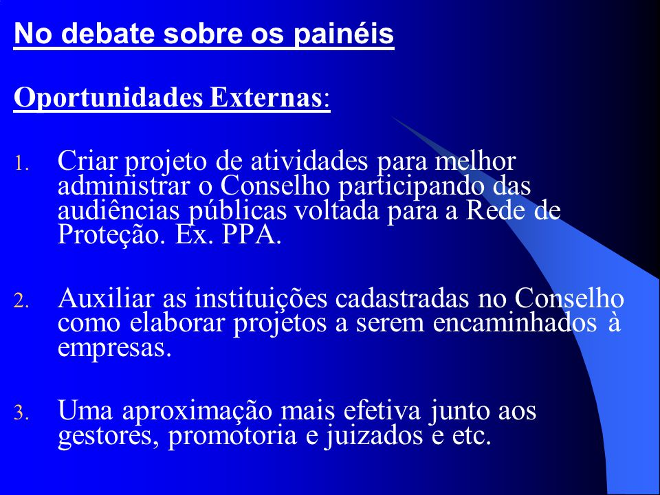 No debate sobre os painéis