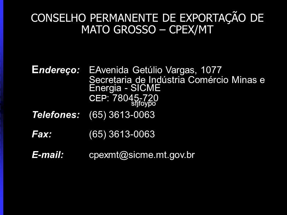 CONSELHO PERMANENTE DE EXPORTAÇÃO DE MATO GROSSO – CPEX/MT