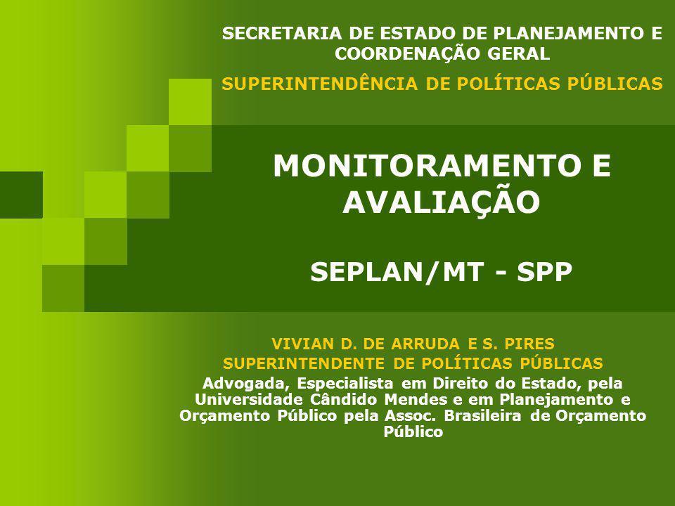 MONITORAMENTO E AVALIAÇÃO SEPLAN/MT - SPP