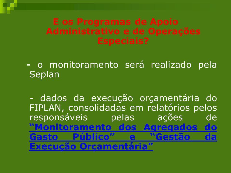 E os Programas de Apoio Administrativo e de Operações Especiais
