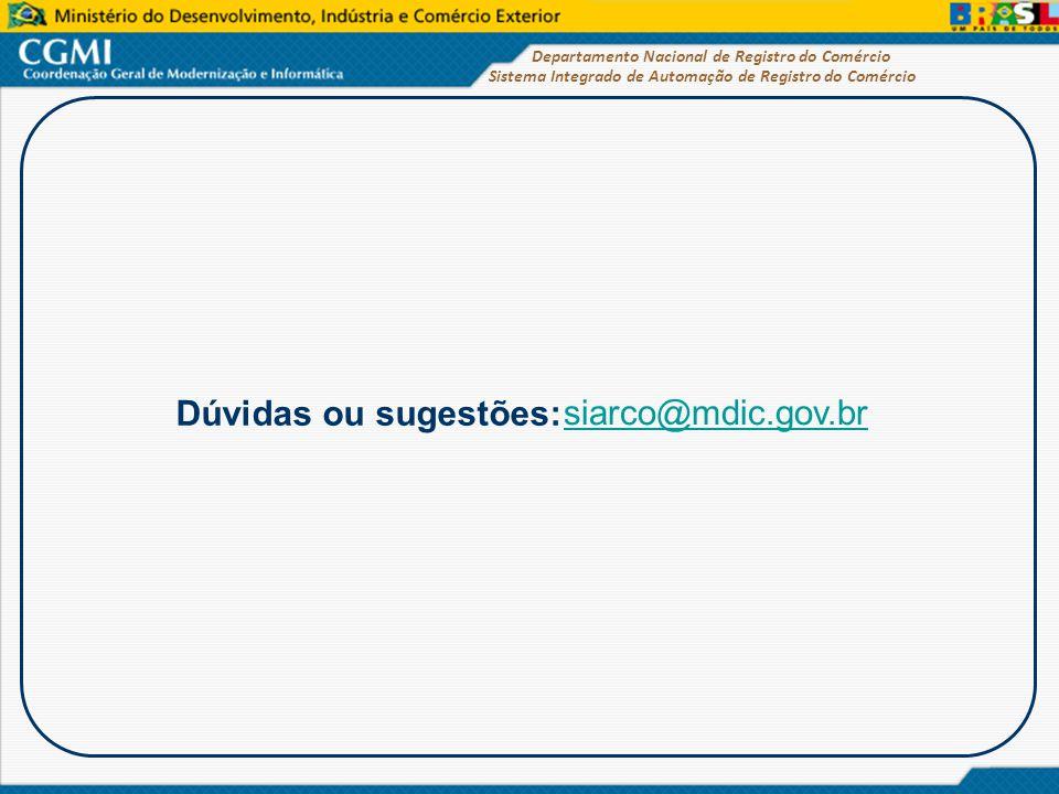 Dúvidas ou sugestões: siarco@mdic.gov.br