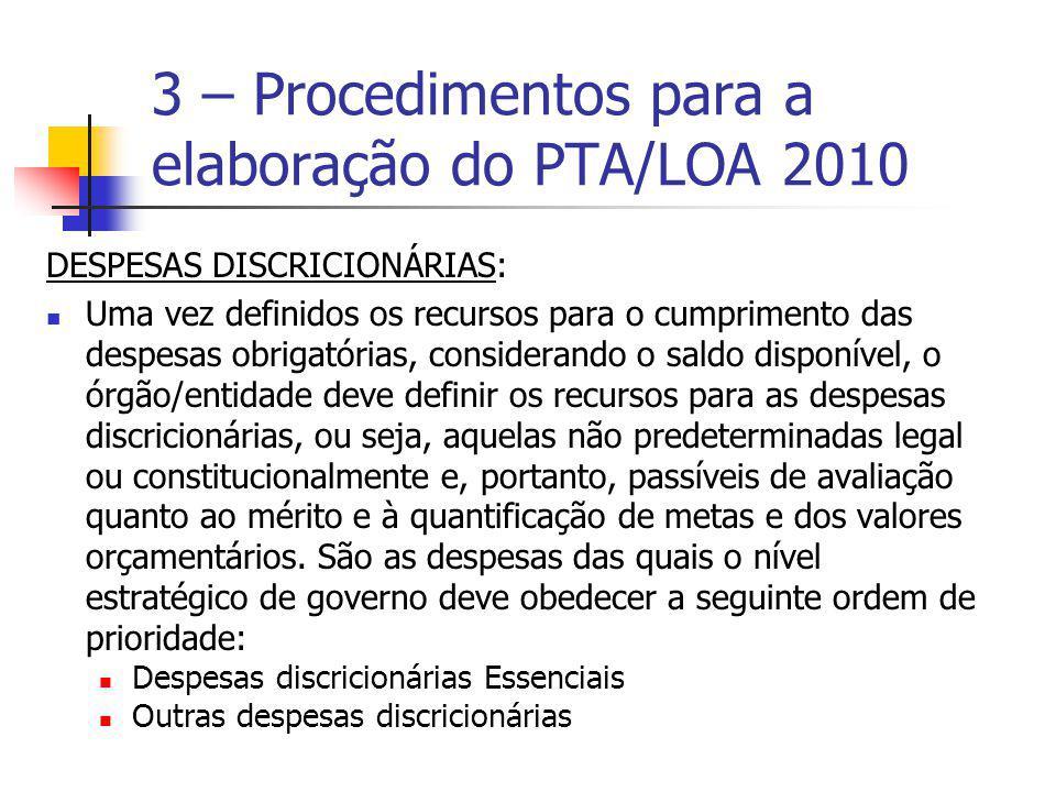3 – Procedimentos para a elaboração do PTA/LOA 2010