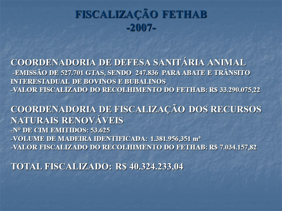 FISCALIZAÇÃO FETHAB -2007-