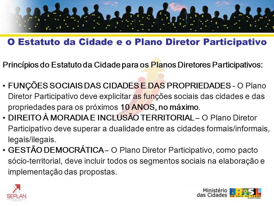 O Estatuto da Cidade e o Plano Diretor Participativo