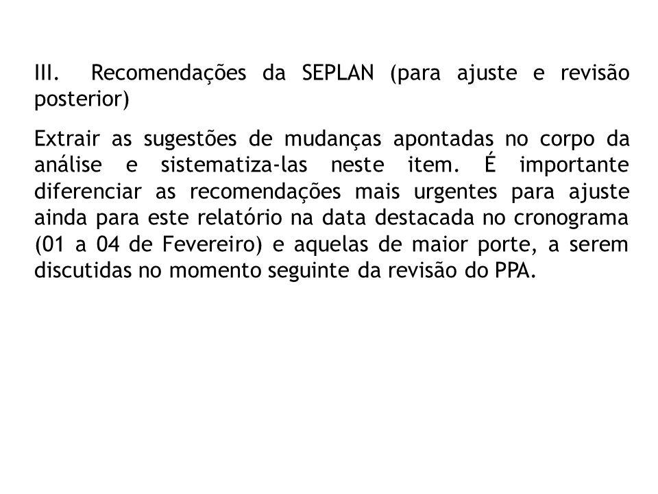 III. Recomendações da SEPLAN (para ajuste e revisão posterior)