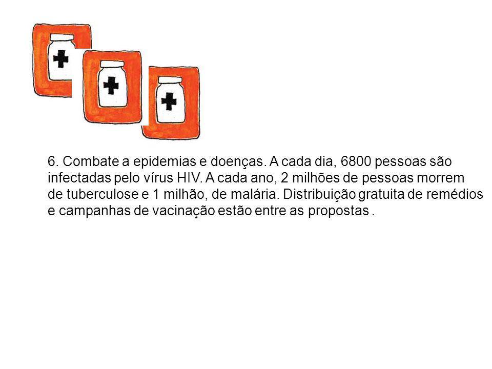 6. Combate a epidemias e doenças