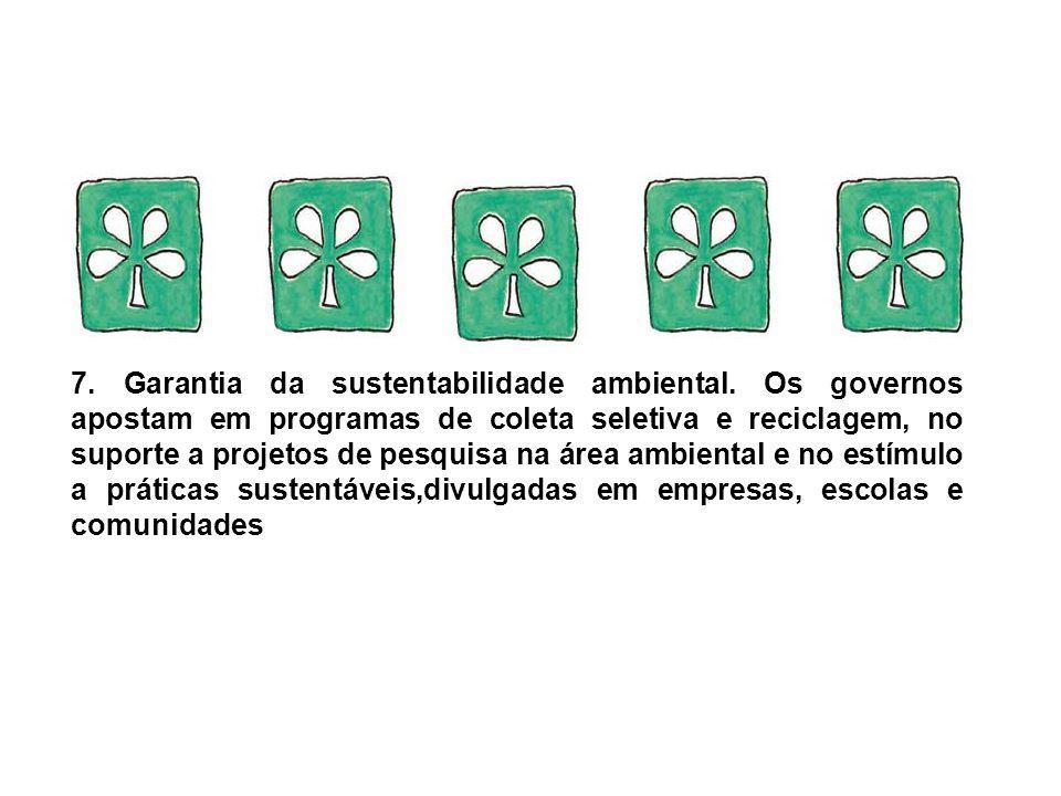 7. Garantia da sustentabilidade ambiental
