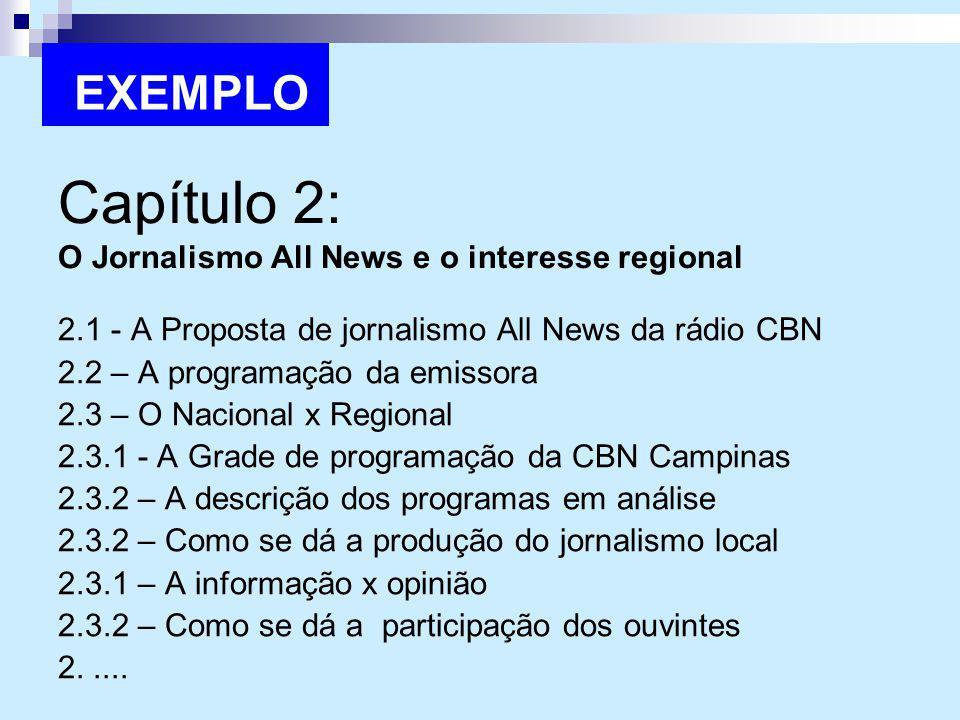 Capítulo 2: O Jornalismo All News e o interesse regional