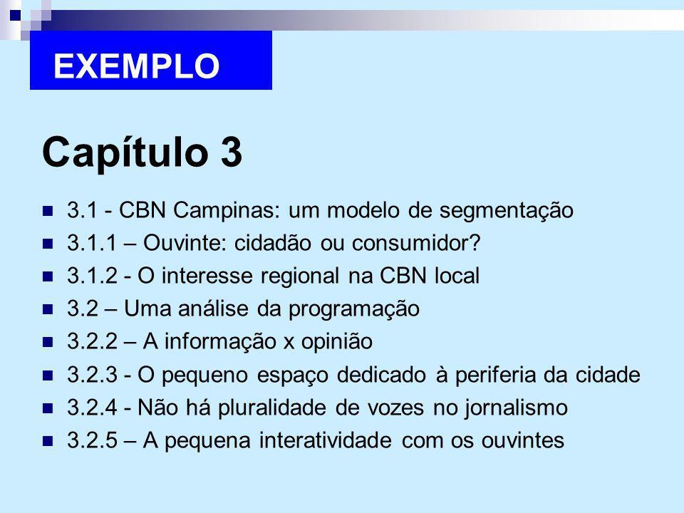 Capítulo 3 EXEMPLO 3.1 - CBN Campinas: um modelo de segmentação