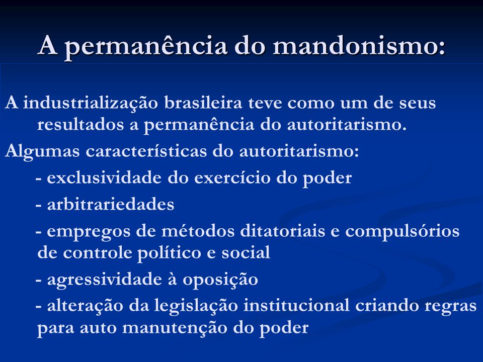 A permanência do mandonismo: