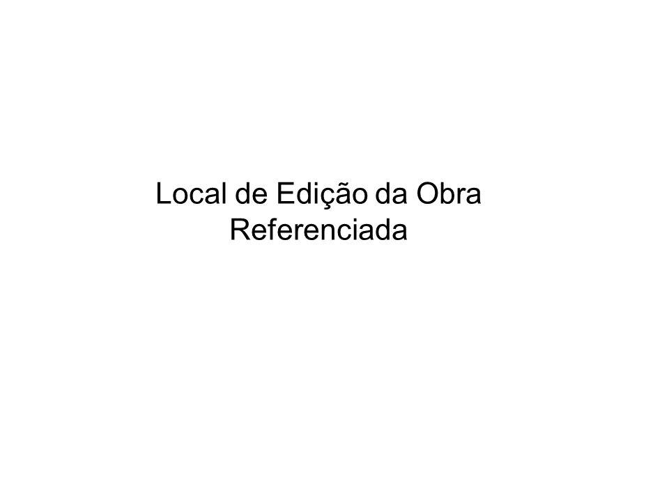 Local de Edição da Obra Referenciada