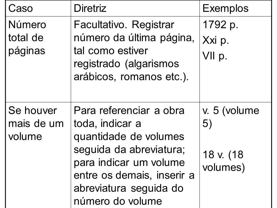 Caso Diretriz. Exemplos. Número total de páginas.