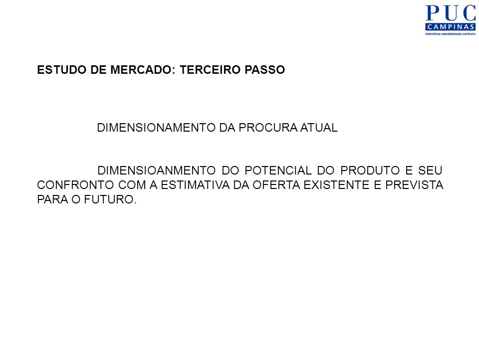 ESTUDO DE MERCADO: TERCEIRO PASSO