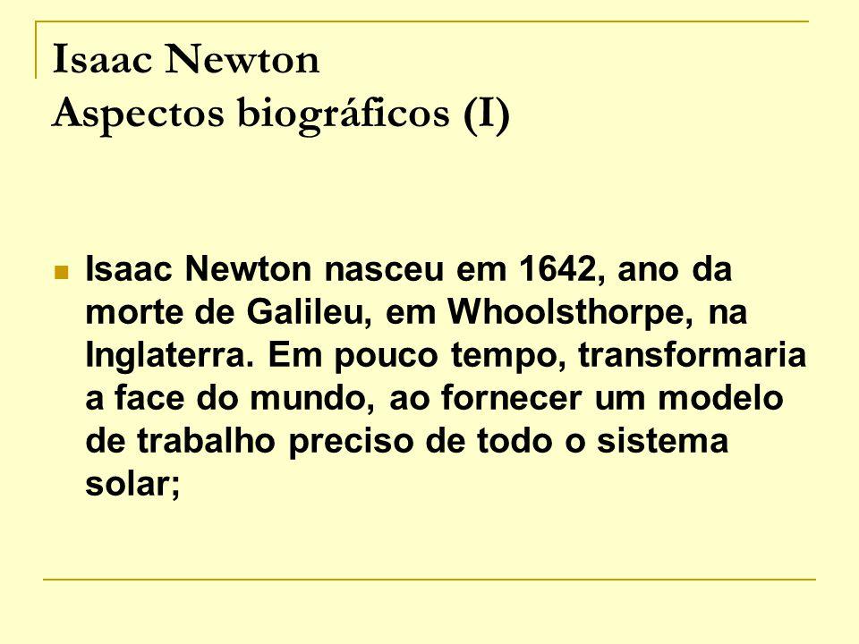 Isaac Newton Aspectos biográficos (I)