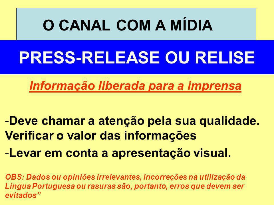 PRESS-RELEASE OU RELISE Informação liberada para a imprensa