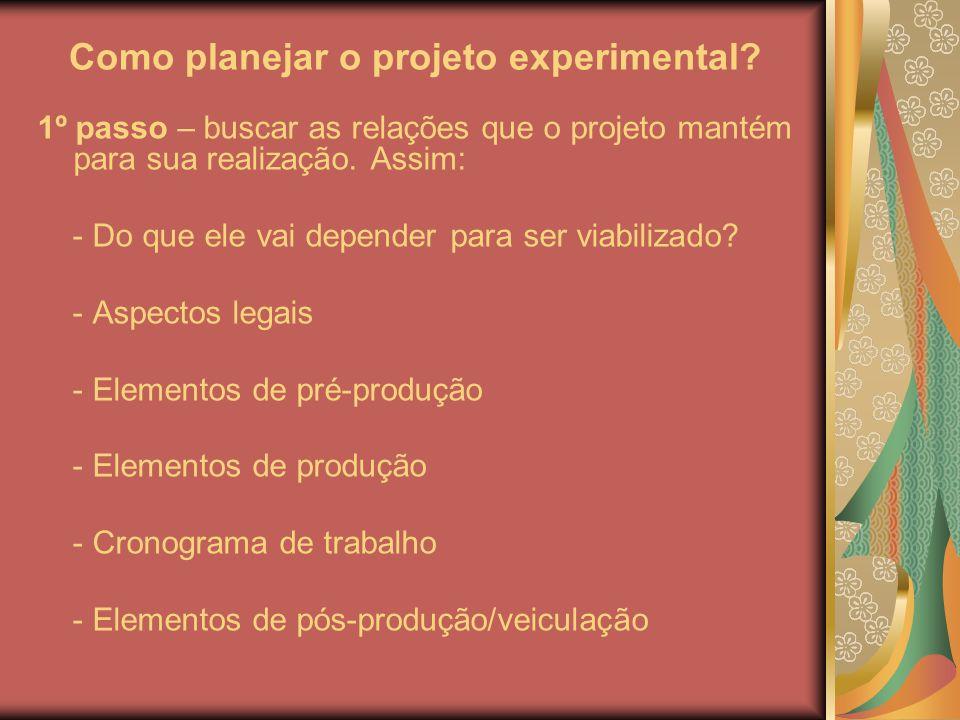 Como planejar o projeto experimental