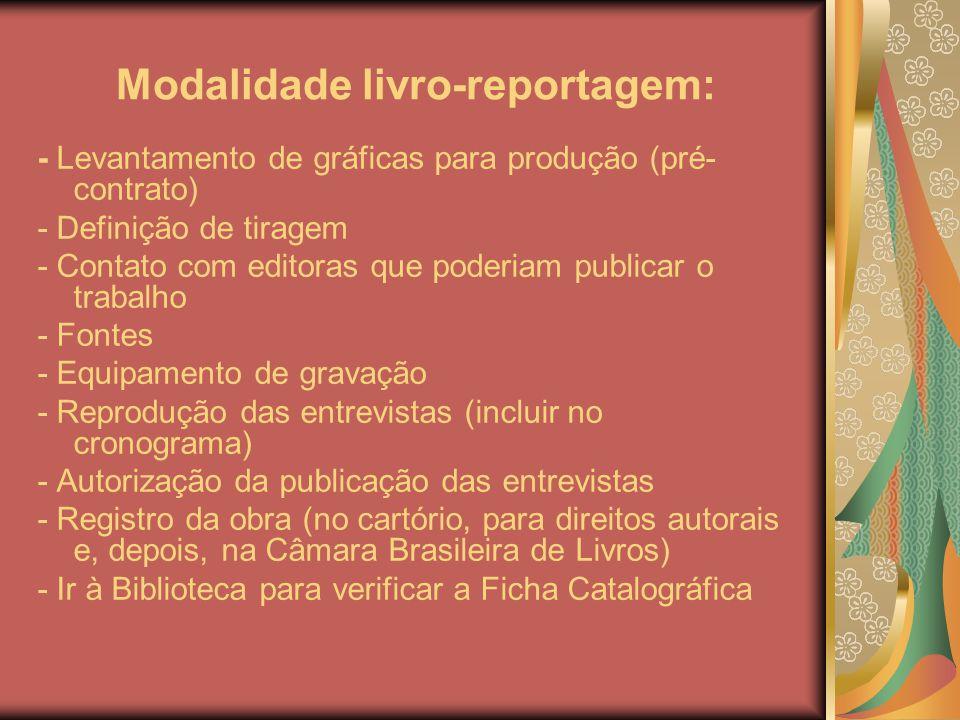 Modalidade livro-reportagem: