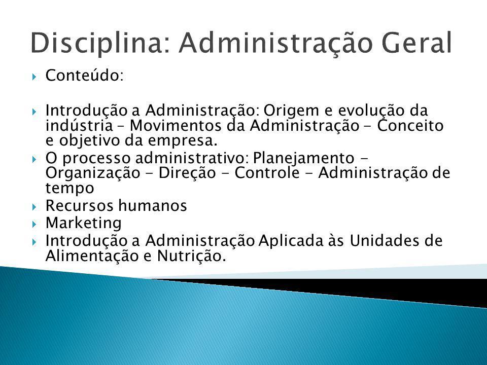 Disciplina: Administração Geral