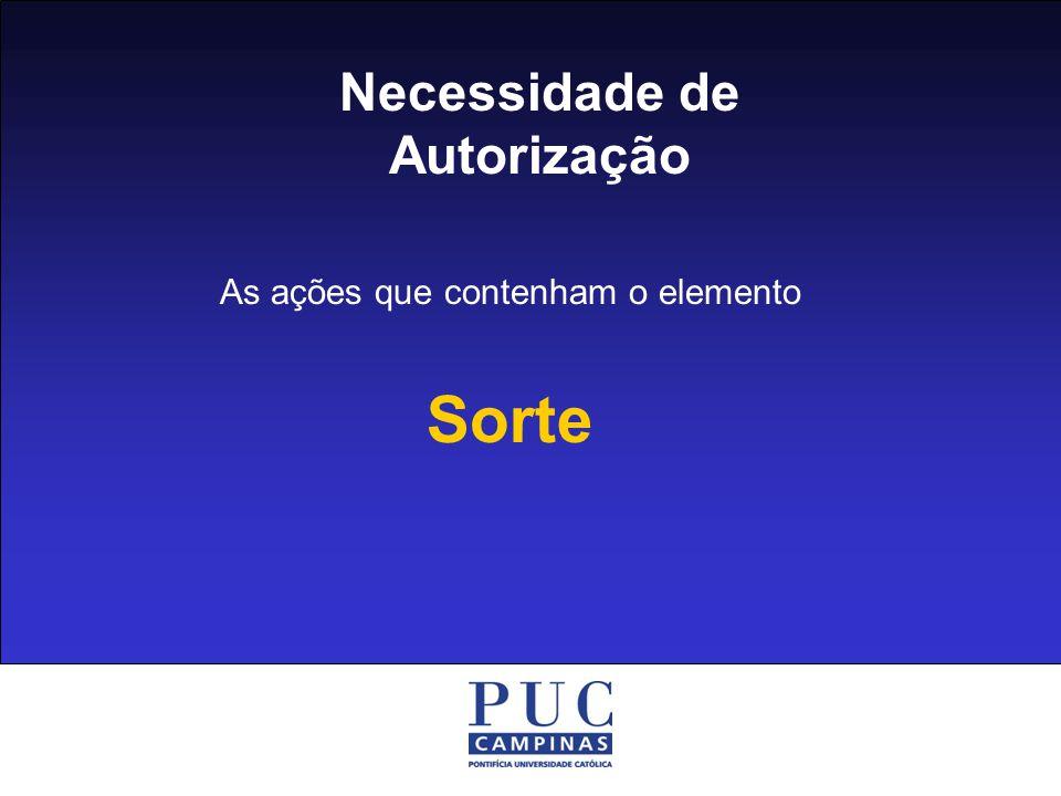 Necessidade de Autorização