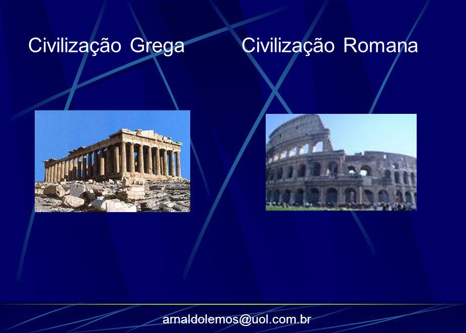 Civilização Grega Civilização Romana