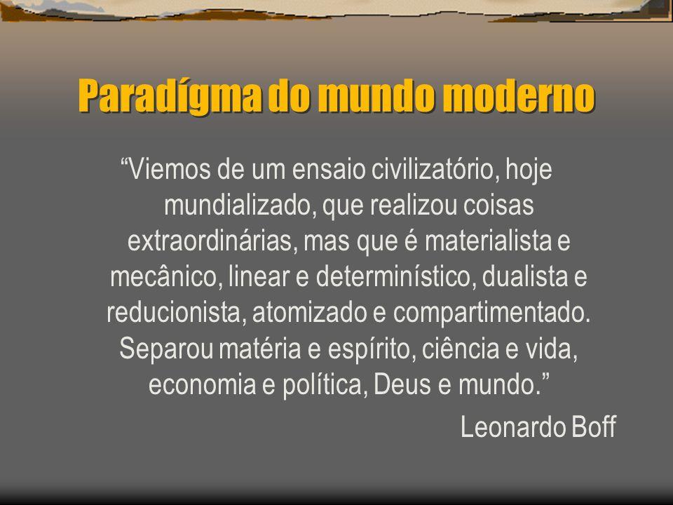 Paradígma do mundo moderno