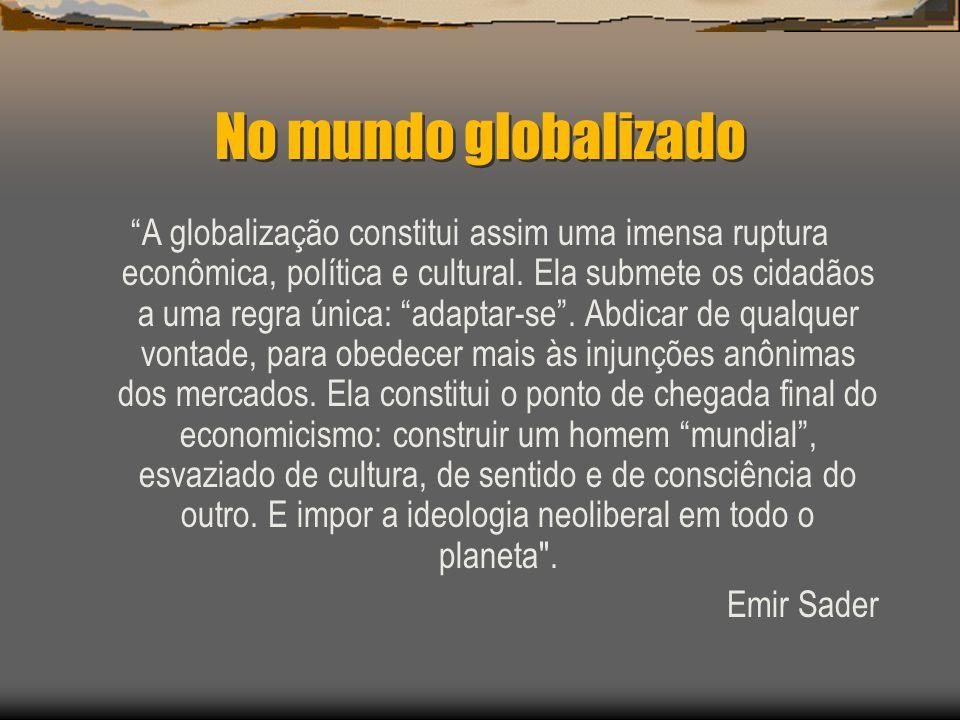 No mundo globalizado