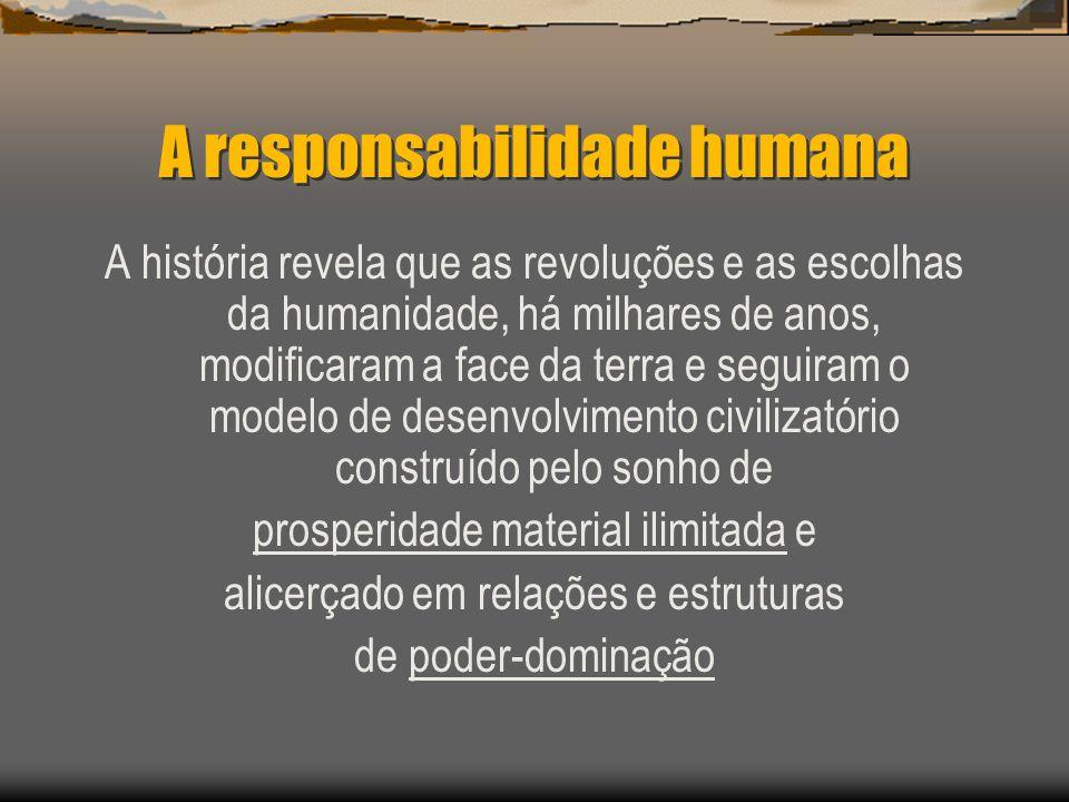 A responsabilidade humana