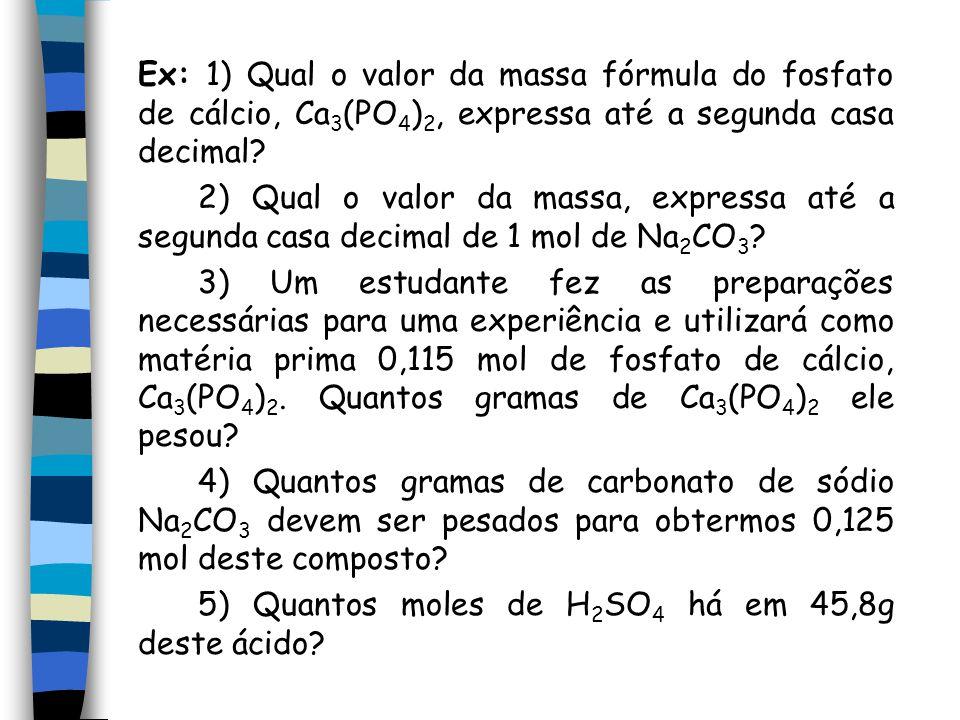 5) Quantos moles de H2SO4 há em 45,8g deste ácido