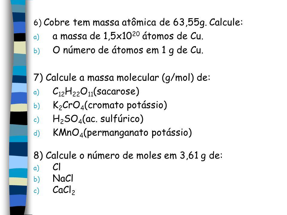 O número de átomos em 1 g de Cu.