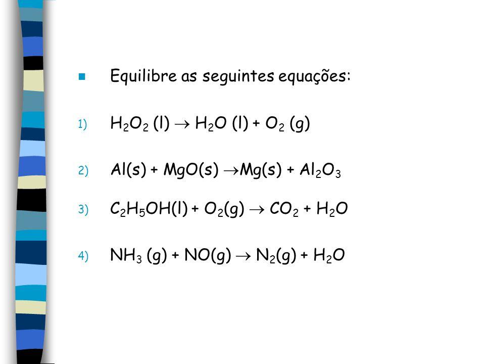 Equilibre as seguintes equações: