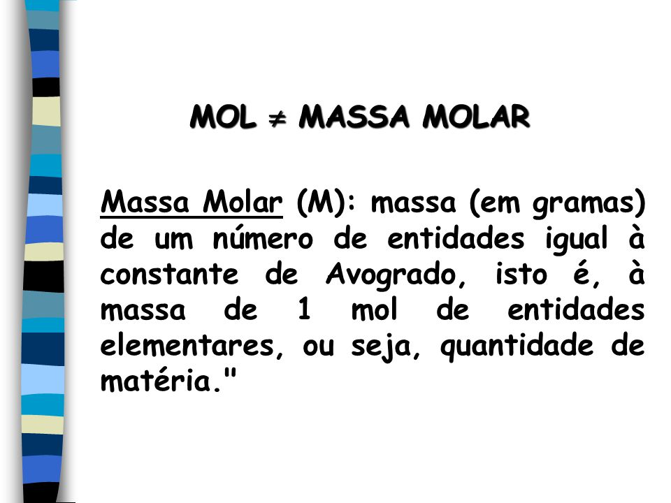 MOL  MASSA MOLAR