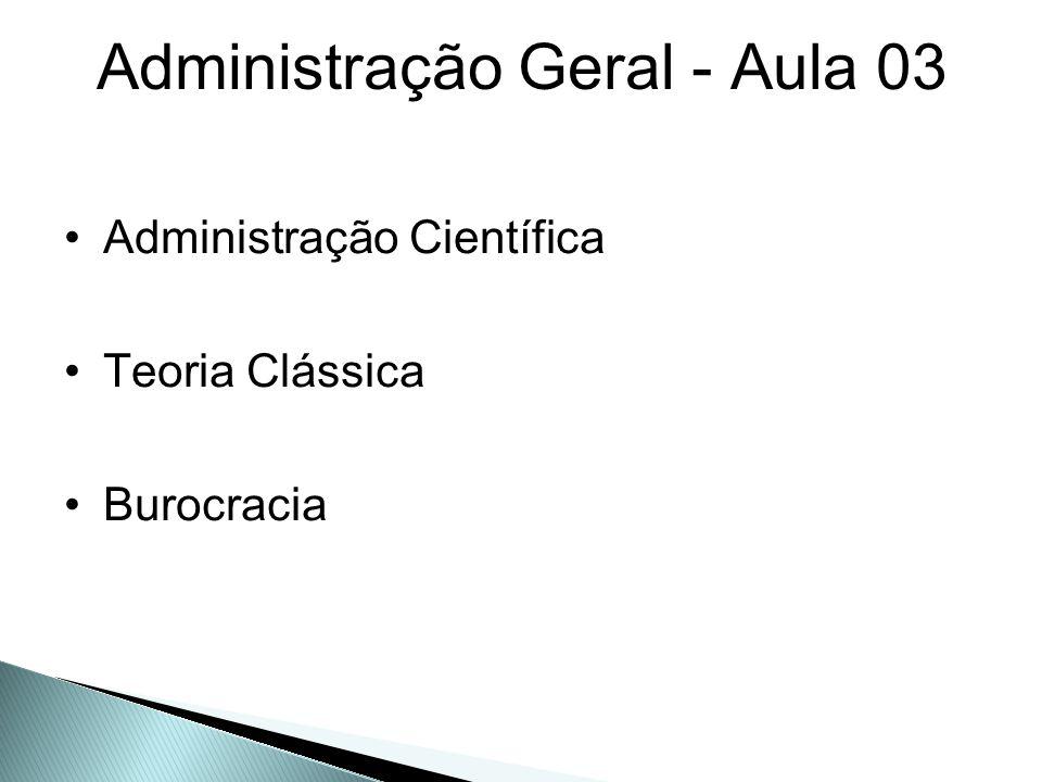 Administração Geral - Aula 03
