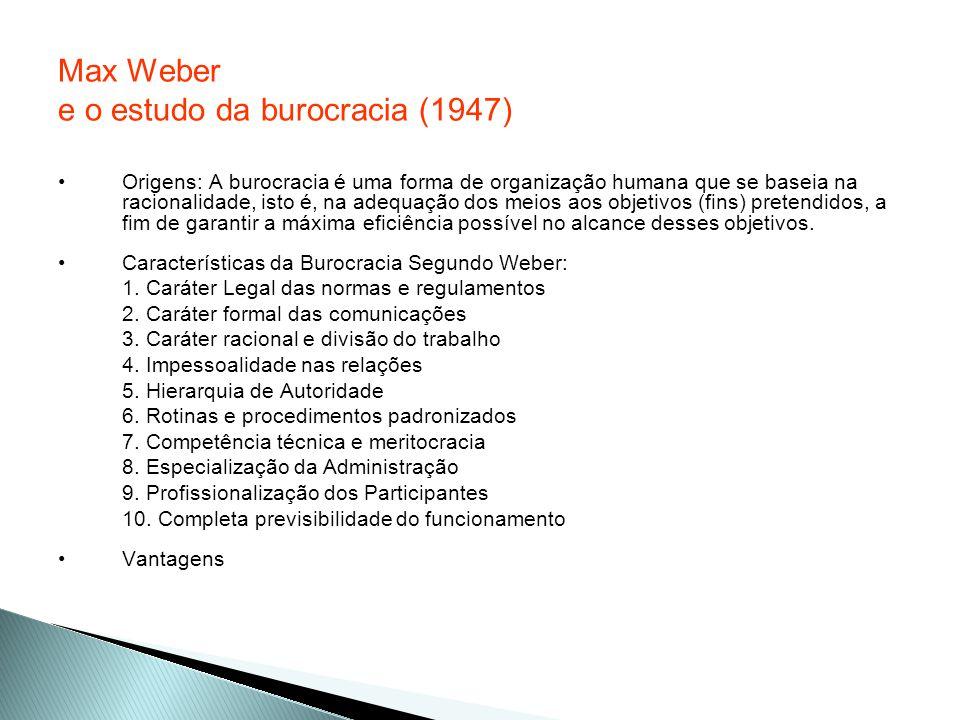 Max Weber e o estudo da burocracia (1947)