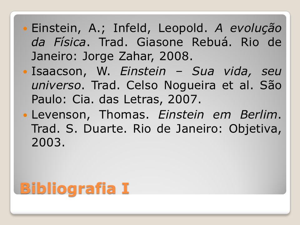 Einstein, A. ; Infeld, Leopold. A evolução da Física. Trad
