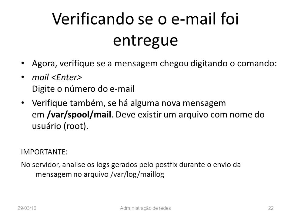 Verificando se o e-mail foi entregue