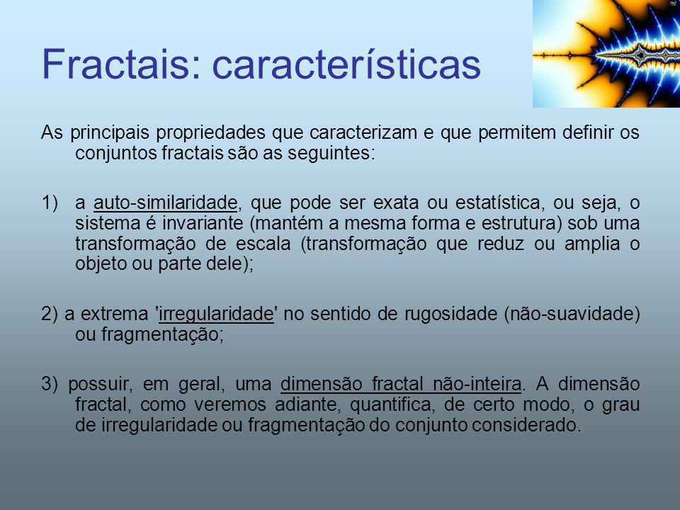 Fractais: características