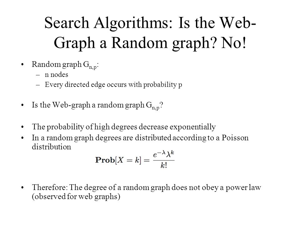 Search Algorithms: Is the Web-Graph a Random graph No!