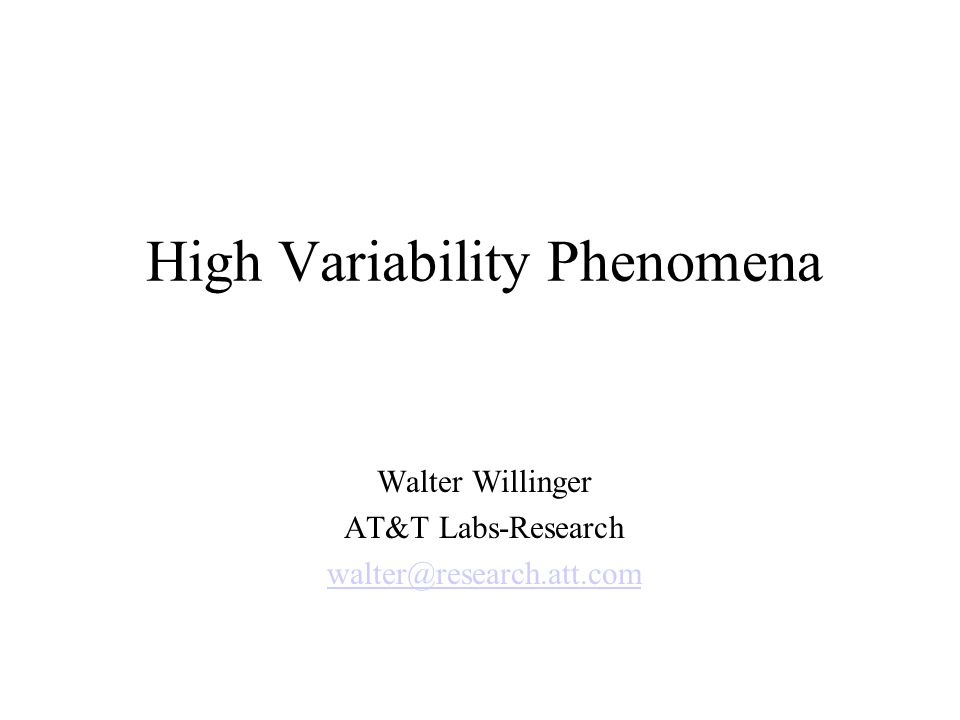 High Variability Phenomena
