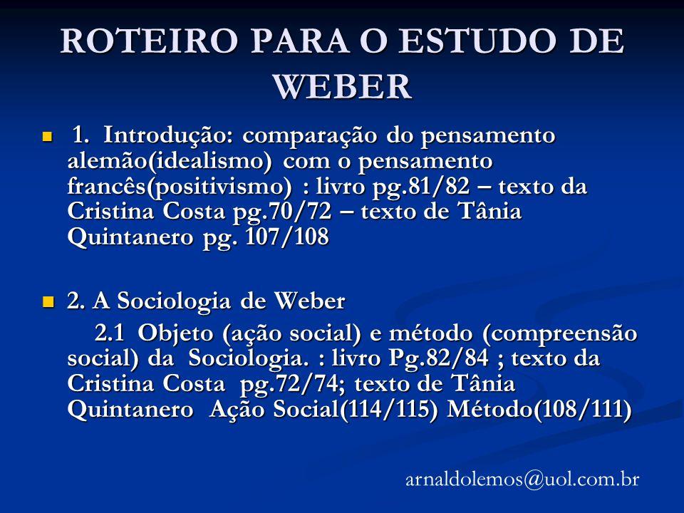 ROTEIRO PARA O ESTUDO DE WEBER