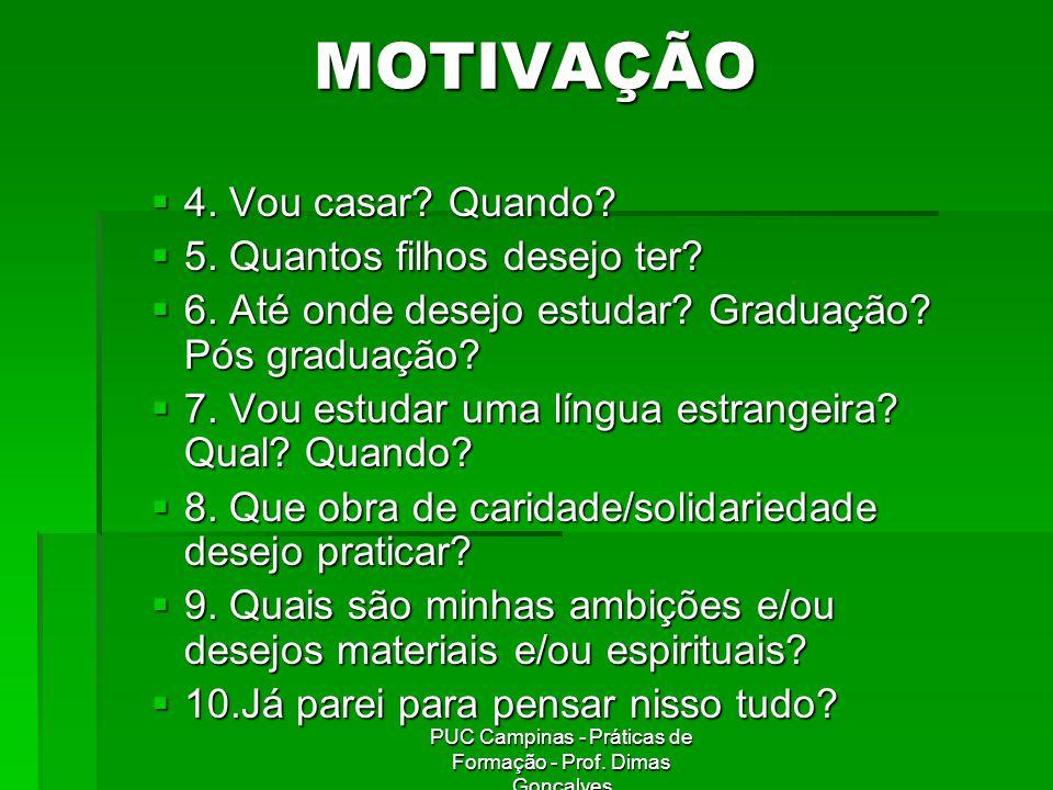 PUC Campinas - Práticas de Formação - Prof. Dimas Gonçalves