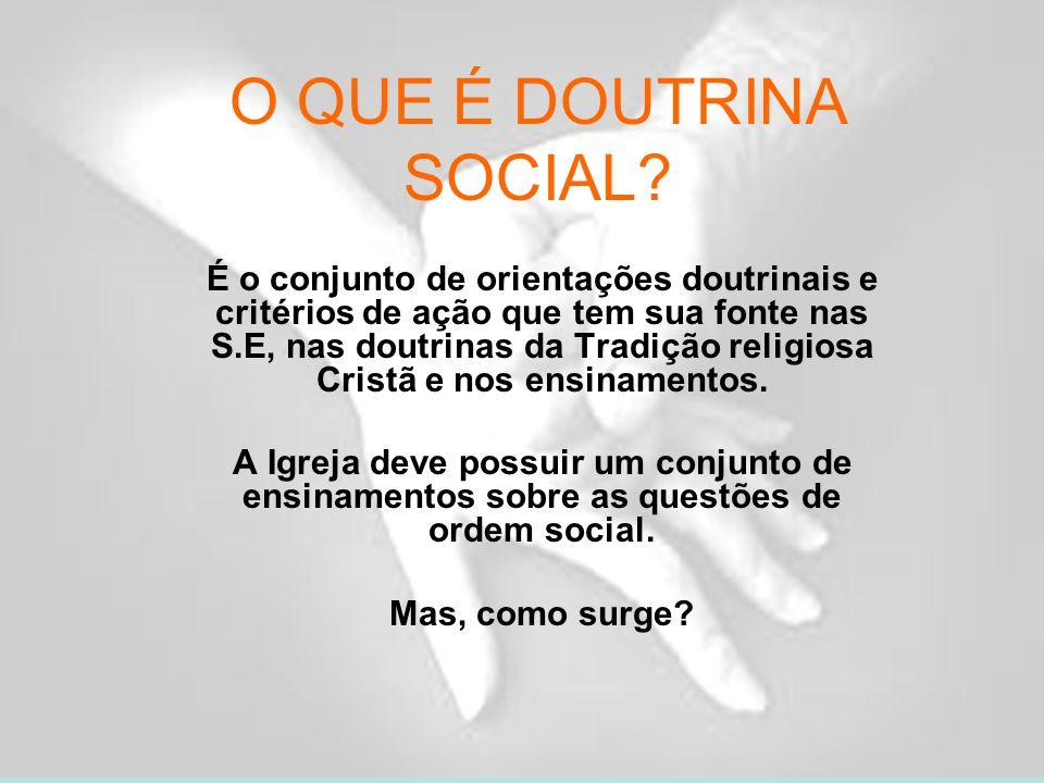 O QUE É DOUTRINA SOCIAL