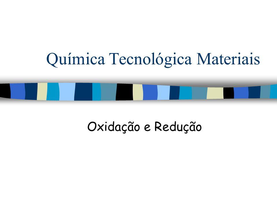 Química Tecnológica Materiais