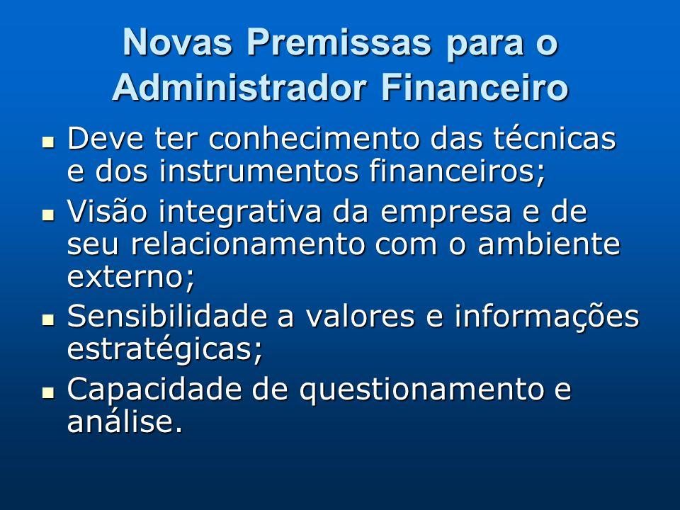 Novas Premissas para o Administrador Financeiro