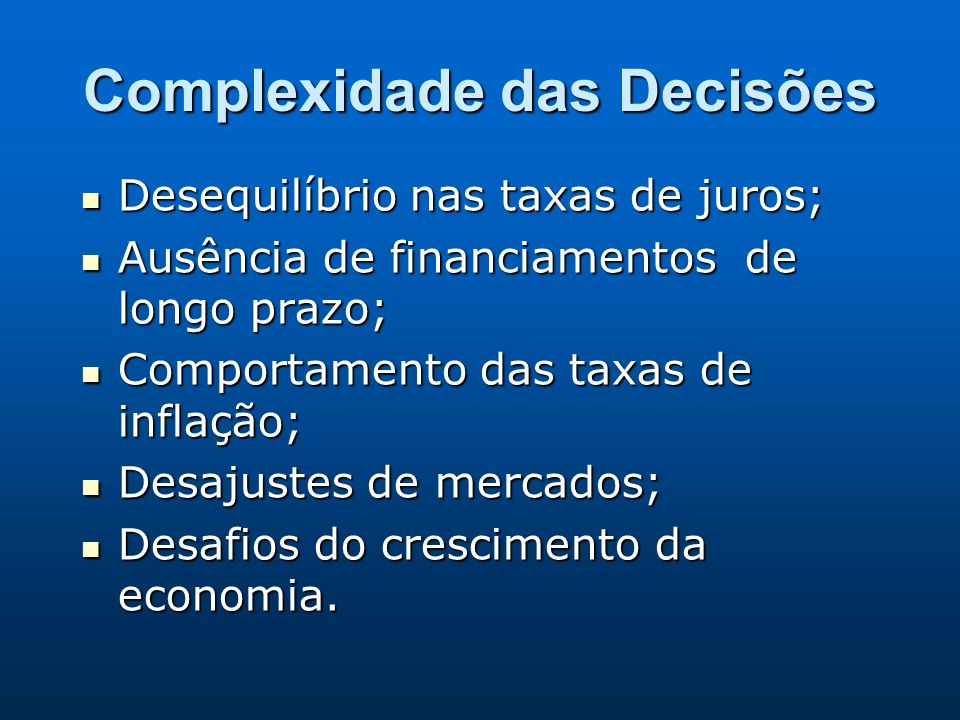 Complexidade das Decisões