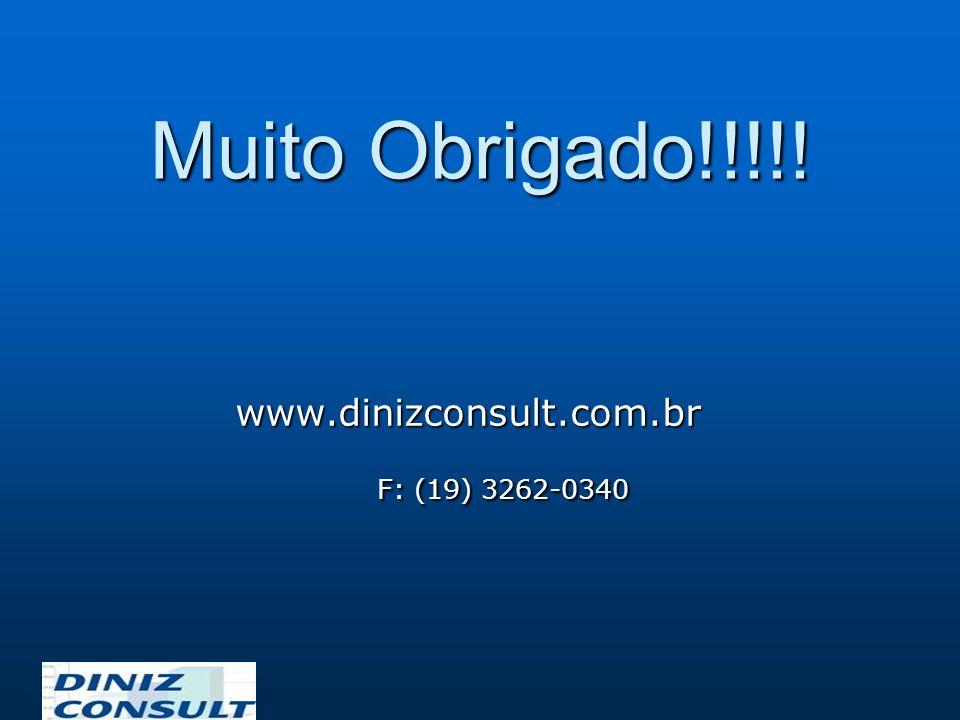 Muito Obrigado!!!!! www.dinizconsult.com.br F: (19) 3262-0340