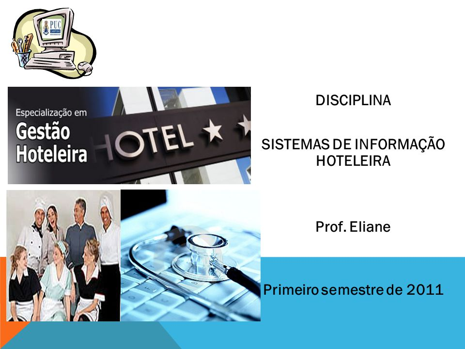 SISTEMAS DE INFORMAÇÃO HOTELEIRA