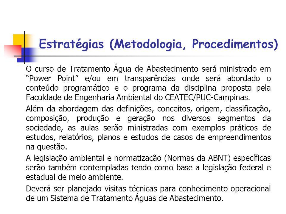 Estratégias (Metodologia, Procedimentos)