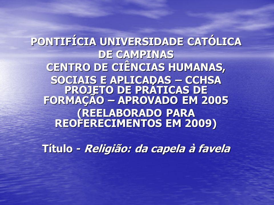 PROJETO DE PRÁTICAS DE FORMAÇÃO – APROVADO EM 2005