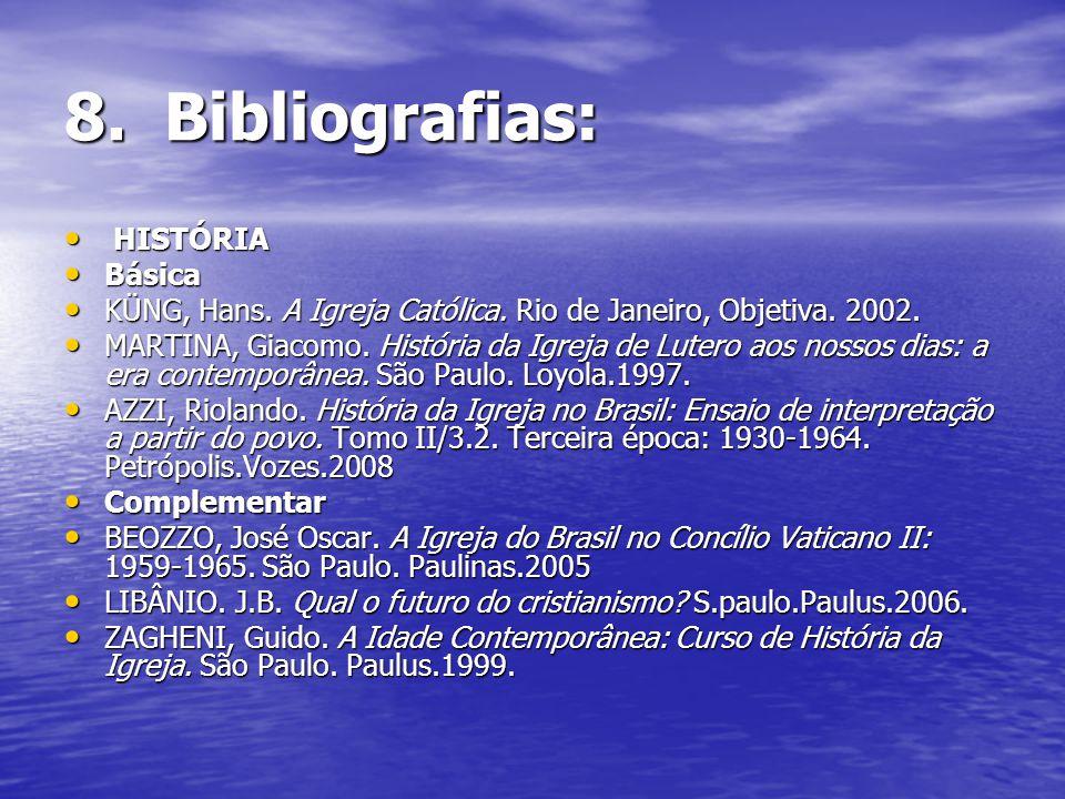 8. Bibliografias: HISTÓRIA Básica